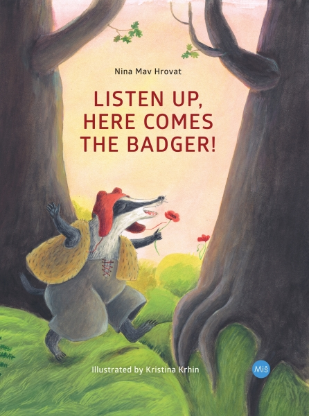 Listen Up, Here Comes the Badger!