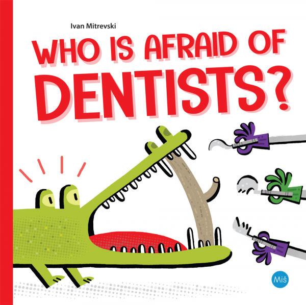 Who is Afraid of Dentists?