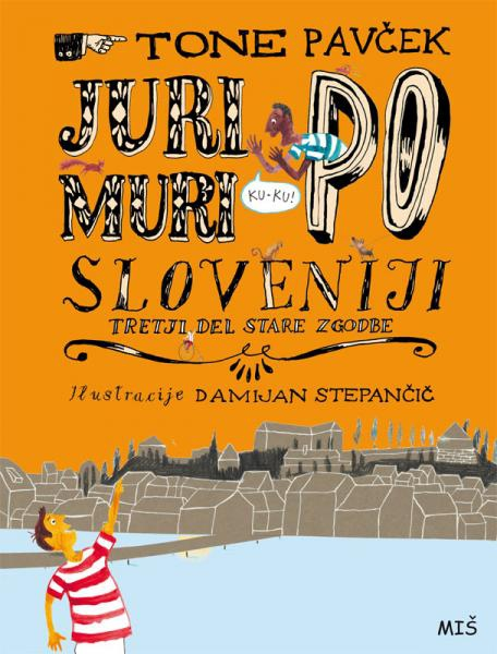 Juri Muri around Slovenia