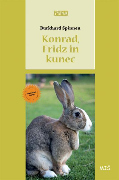 Konrad, Fridz in kunec